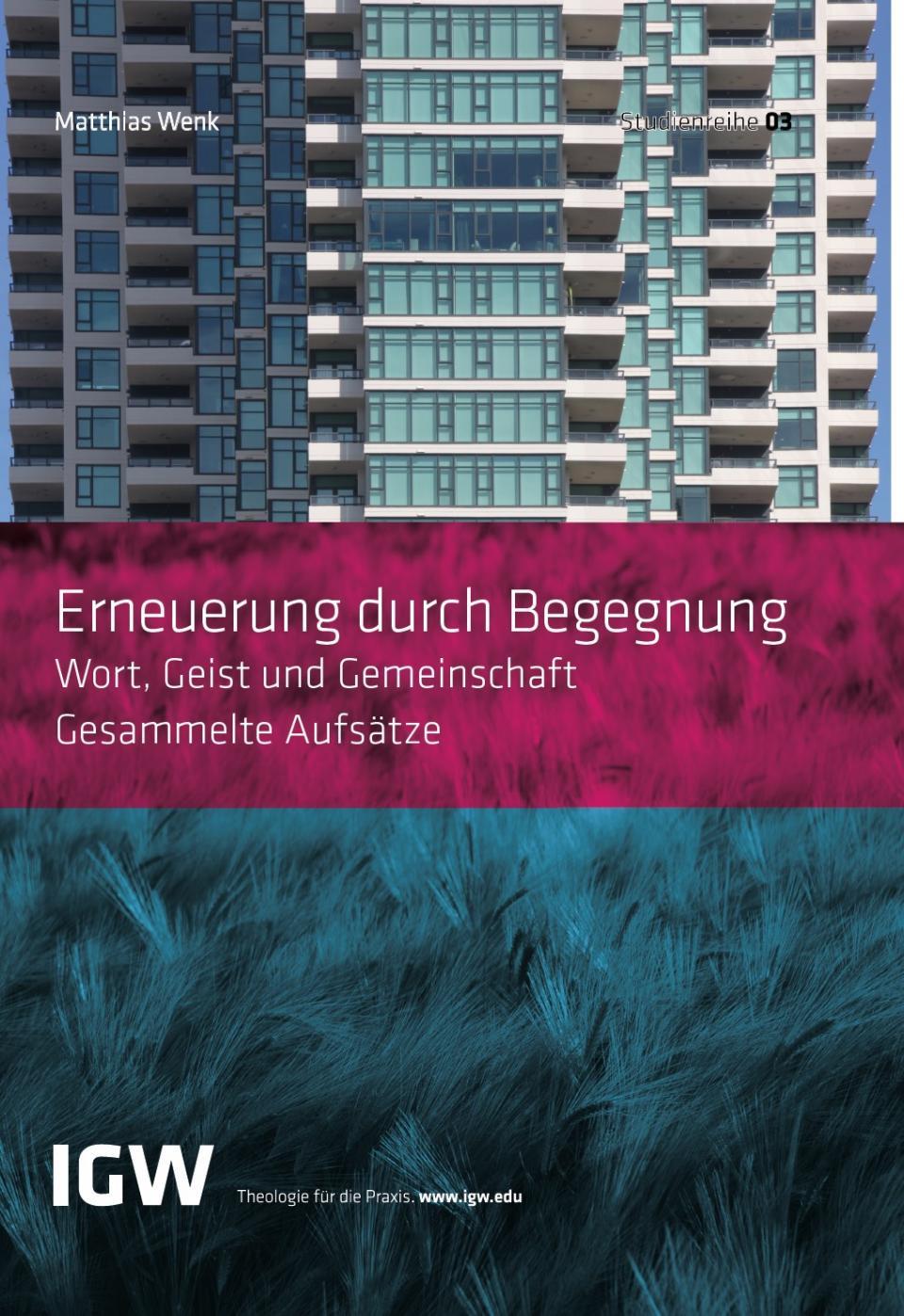 Neues Buch der Studienreihe IGW: Erneuerung durch Begegnung - IGW